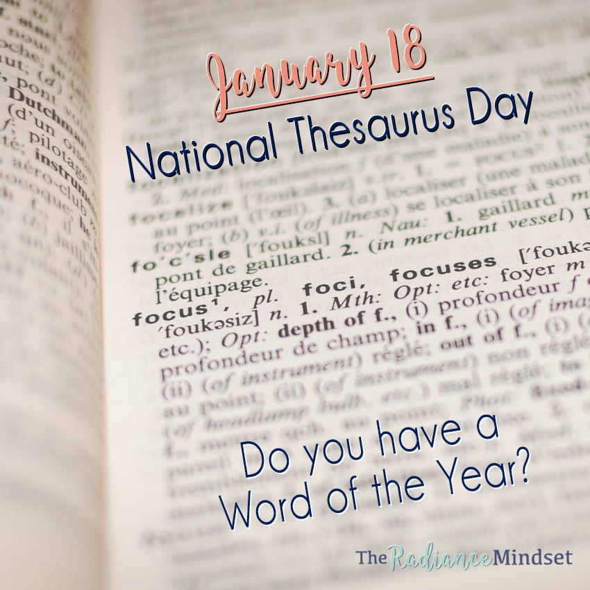 Word of the Year | National Thesaurus Day | www.theradiancemindset.com