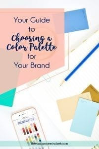 choosing your brand colors | The Radiance Mindset | www.theradiancemindset.com