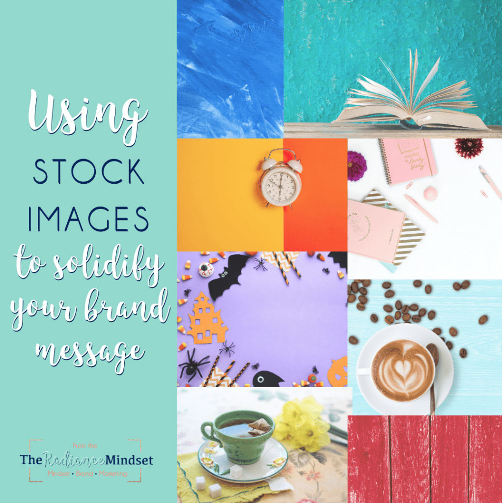 Using stock photos in your branding | The Radiance Mindset | www.theradiancemindset.com