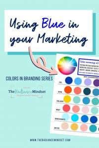 Using the color blue in marketing | The Radiance Mindset | www.theradiancemindset.com