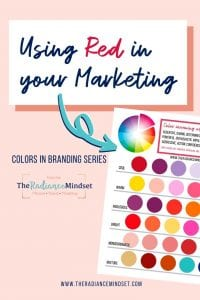 Using the Color Red in Marketing | The Radiance Mindset | www.theradiancemindset.com