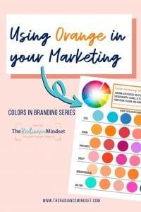 Orange in Marketing   The Radiance Mindset   www.theradiancemindset.com
